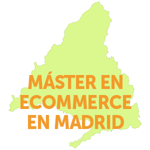 Máster en Ecommerce en Madrid