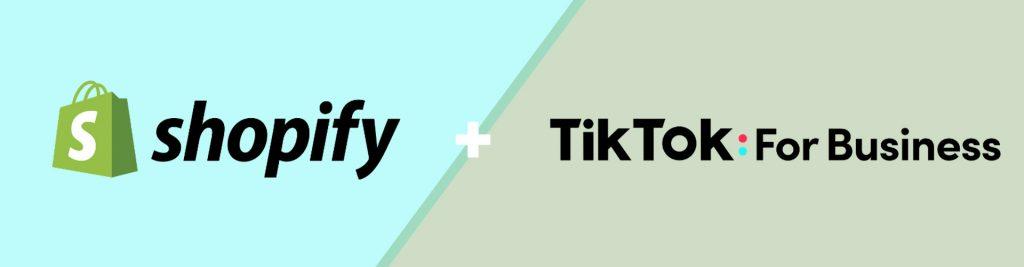 Shopify y Tiktok for Business