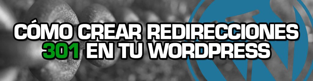 Redirecciones 301 en WordPress